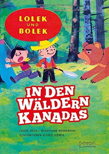 Lolek und Bolek - In den Wäldern Kanadas Buch-Cover