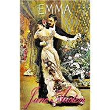 EMMA : With Austen for Beginners A Memoir of Jane Austen (Illustrated ) (English Edition)