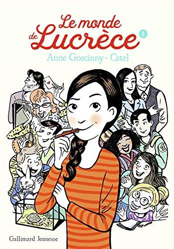 Le monde de Lucrèce, 1 par Anne Goscinny