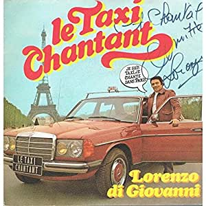 je suis taxi, je chante dans paris - ma vie, c'est comme à l'opéra (45 tours)