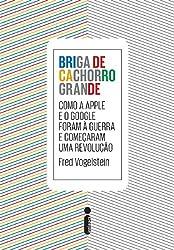 Briga de Cachorro Grande (Em Portuguese do Brasil)
