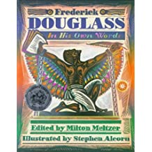 Frederick Douglass: In His Own Words by Milton Meltzer (1995-01-31)