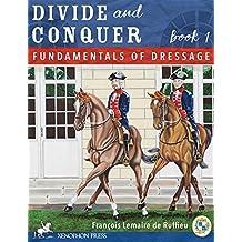 Divide and Conquer Book 1: Fundamental Dressage Techniques