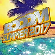 Booom Summer 2017 [Explicit]