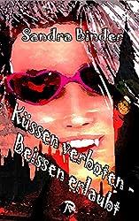 KÜSSEN VERBOTEN  – BEISSEN ERLAUBT (Summer 1) (German Edition)