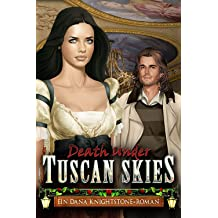 Death Under Tuscan Skies: Ein Dana Knightstone-Roman [PC Download]