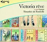 Victoria rêve   Fombelle, Timothée de (1973-....). Auteur