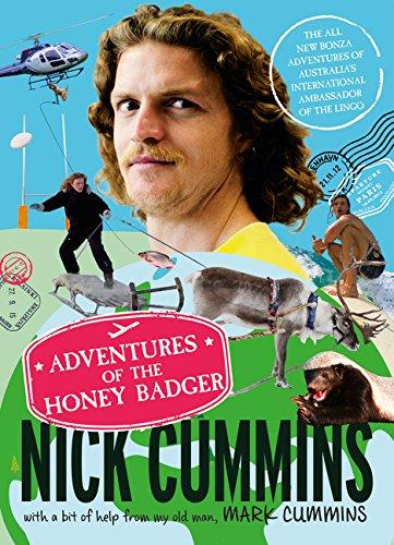 The Adventures of the Honey Badger por Nick Cummins