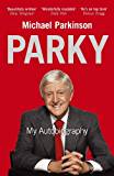 Parky - My Autobiography: My Autobiography