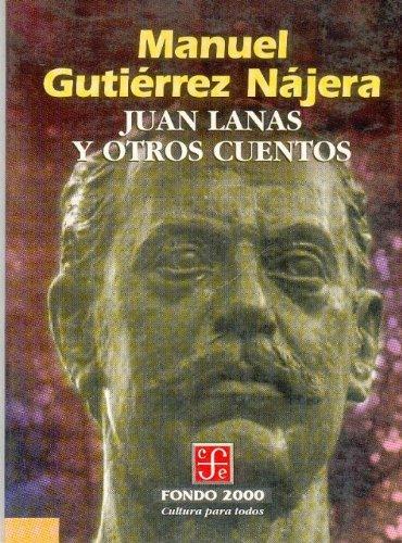 Juan Lanas y Otros Cuentos (Psiquiatria y Psicologa) por Pierre Janet