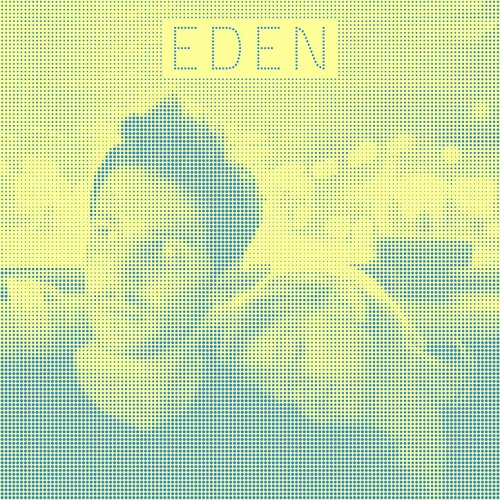 Eden (Original Motion Picture ...