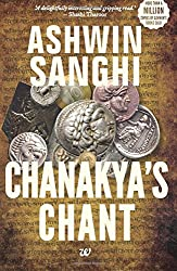 Based on the principles and story of the legendry Chanakya, the book, 'Chanakya's Chant' presents a gripping tale of wisdom, wit and mind boggling political strategies. The novel has two parts. In the first part, it takes readers to ancient India wh...