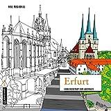 MAL REGIONAL - Erfurt: Lieblingsstadt zum Ausmalen (MALRegional im GMEINER-Verlag)
