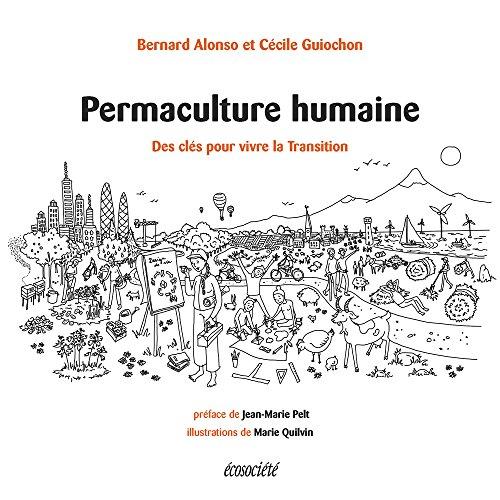 Permaculture humaine : Des outils pour vivre la Transition par From Editions Ecosociété