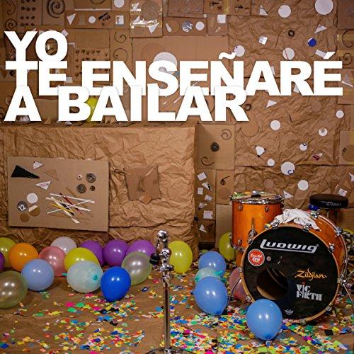 Yo Te Enseñaré a Bailar / Buenos Recuerdos