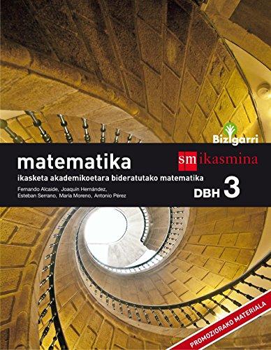 Matematika. DBH 3. Bizigarri por From Ikasmina Argitaletxea, S.L.