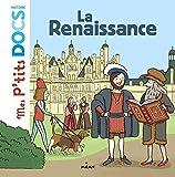 La Renaissance (Mes p'tits docs histoire)
