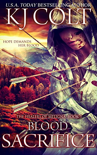 Blood Sacrifice (The Healers of Meligna Book 3)