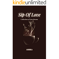 Sip Of Love : Collection of Love Poems