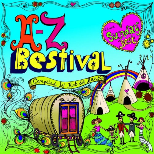 A to Z: Bestival 2008 - compil...