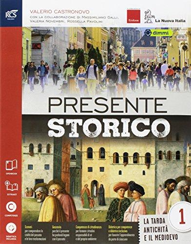 Presente storico. Per la Scuola media. Con e-book. Con 2 espansioni online. Con 3 libri: Atlante storico-Quaderno-Cittadinanza e costituzione: 1
