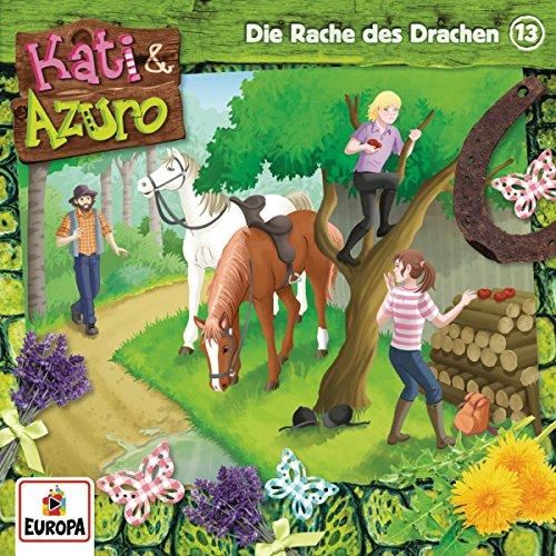 Kati und Azuro (13) Die Rache des Drachen - Europa 2016
