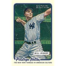 Pinstripe Nation: The New York Yankees in American Culture