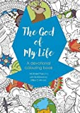 The God of My Life: A devotional colouring book (Colouring Books)