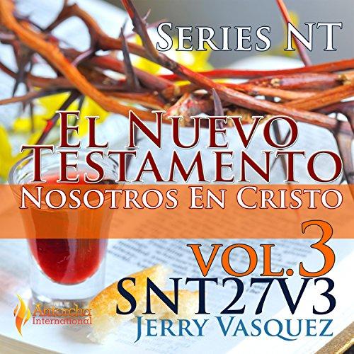 Series NT, Nosotros En Cristo (Vol 3) (Nt-serie)