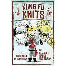 Kung Fu Knits by Elizabeth Green Musselman (2014-09-15)