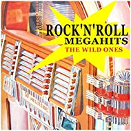 Rock 'n' Roll Megahits (The Wild Ones)