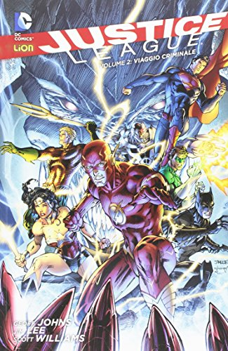 Viaggio criminale. Justice League: 2