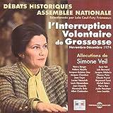 L'interruption volontaire de grossesse (Débat Assemblée Nationale novembre-décembre 1974)