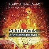 Artifacts: A Faye Longchamp Mystery, Book 1