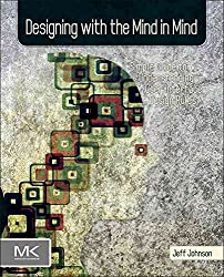[(Designing with the Mind in Mind : Simple Guide to Understanding User Interface Design Rules)] [By (author) Jeff Johnson] published on (June, 2010)