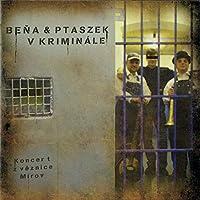 Bena & Ptaszek V Kriminale (Live)