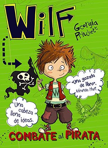 Wilf combate al pirata. Libro 2 (LITERATURA INFANTIL (6-11 años ...