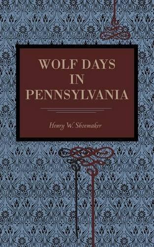 Wolf Days in Pennsylvania (Metalmark)