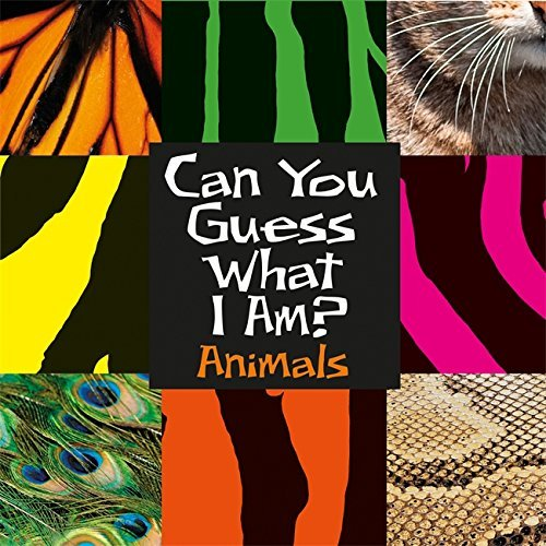 Animals (Can You Guess What I Am?) by JP Percy (2015-02-12)