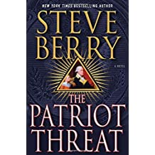 The Patriot Threat: A Novel (Cotton Malone) by Steve Berry (2015-03-31)