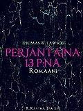 Perjantaina 13 p:nä: Romaani (Finnish Edition)