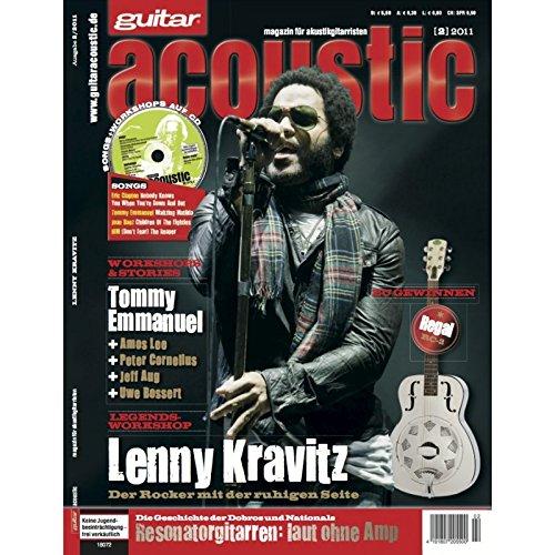 guitar acoustic 2 2011 mit CD - Lenny Kravitz - Interviews - Akustikgitarre Workshops - Akustikgitarre Playalongs - Akustikgitarre Test und Technik - Akustikgitarre Noten