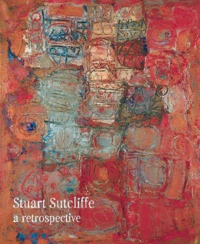 Stuart Sutcliffe: A Retrospective by Matthew H. Clough, Colin Fallows (2008) Paperback