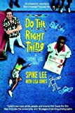 Do the Right Thing by Spike Lee (1989-06-15)