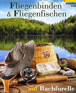 Fliegenbinden & Fliegenfischen auf Bachforelle (Fliegenfischen & Fliegenbinden 1) von [Hoffmann, Tobias]