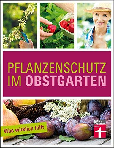 pflanzenschutz-im-obstgarten-was-wirklich-hilft