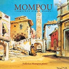 Mompou: Complete Piano Works