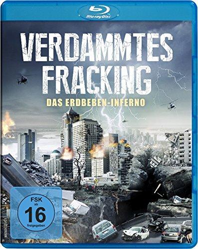 Verdammtes Fracking - Das Erdbeben-Inferno [Blu-ray]