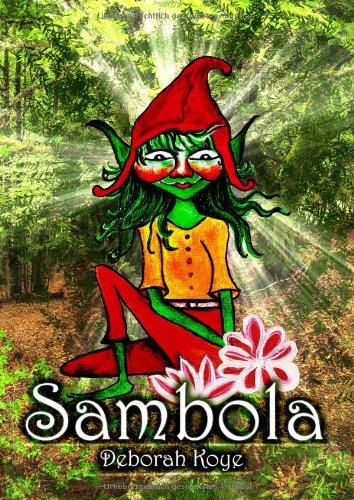Sambola, der Gnom: Geschichten aus dem Reich der Naturwesen