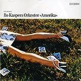 Songtexte von Bo Kaspers orkester - Amerika